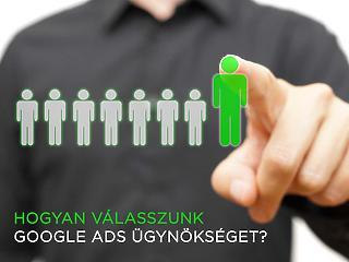 Hogyan válasszunk Google Ads ügynökséget?